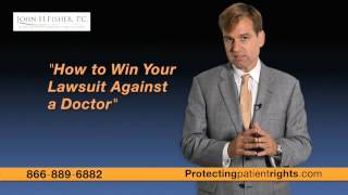 How to win a medical malpractice lawsuit against your doctor