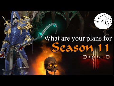 Diablo 3 - What are your plans and goals for Season 11?  Diablo 3 discussion
