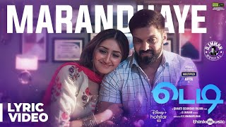 Teddy ????| Marandhaye Song Lyric Video | Arya, Sayyeshaa | D. Imman | Shakti Soundar Rajan