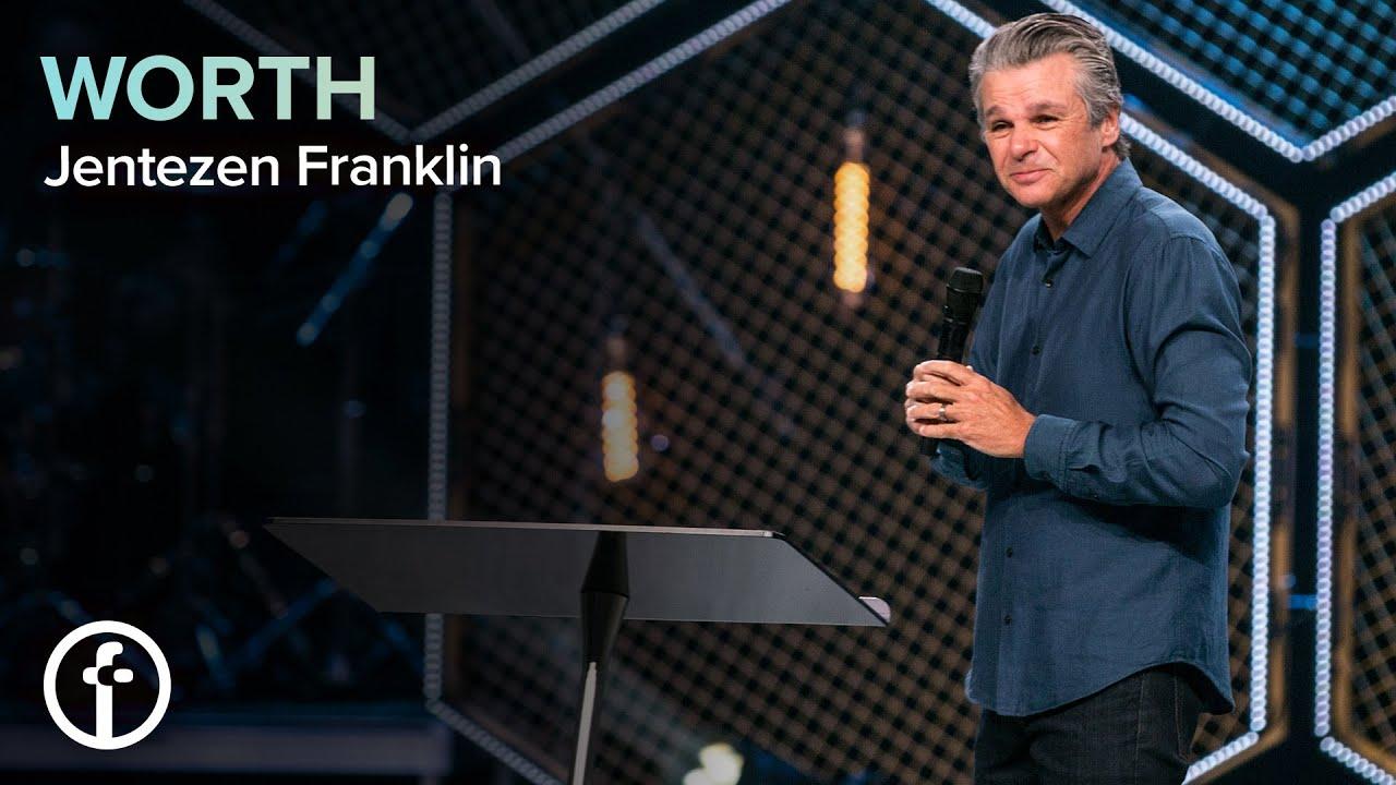 WORTH  by  Pastor Jentezen Franklin