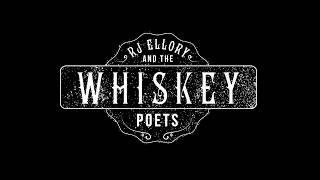 RJ ELLORY & THE WHISKEY POETS