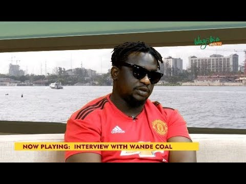 I Couldn't Control Alot Of Things When I Was Signed As An Artiste -  Wande Coal _  GMNS
