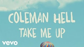 Coleman Hell - Take Me Up