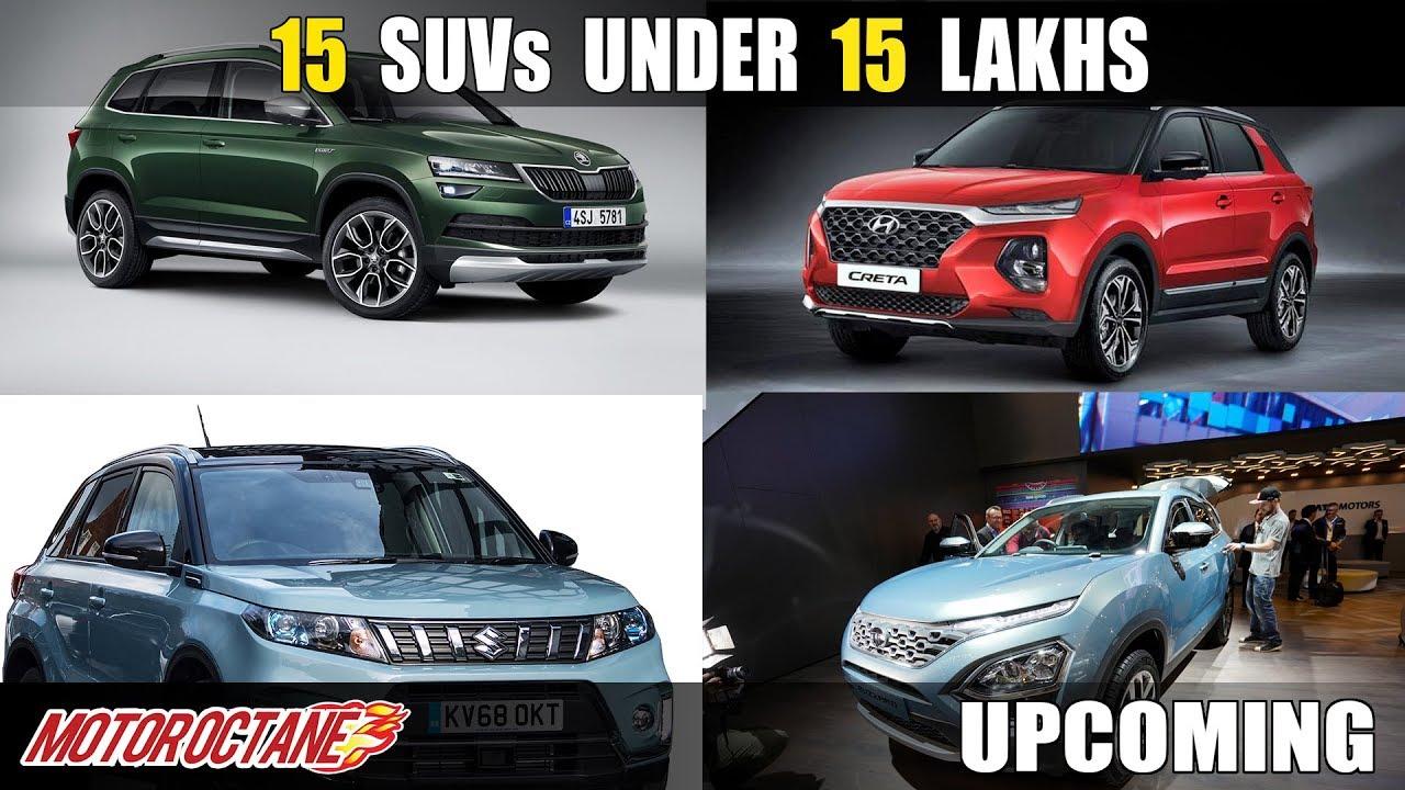 Motoroctane Youtube Video - Top 15 Upcoming SUVs under 15 Lakhs | Hindi | MotorOctane