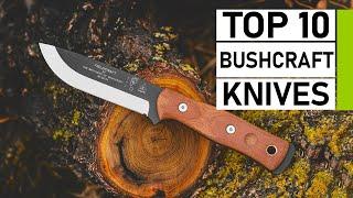 Top 10 Best Bushcraft Knives For Survival & Wilderness