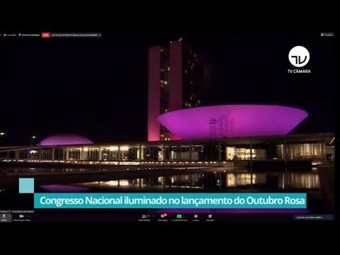Congresso iluminado no lançamento do Outubro Rosa – 01/10/20
