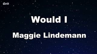 Would I   Maggie Lindemann Karaoke 【No Guide Melody】 Instrumental