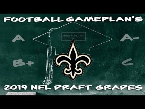 Football Gameplan's 2019 NFL Draft Grades: New Orleans Saints