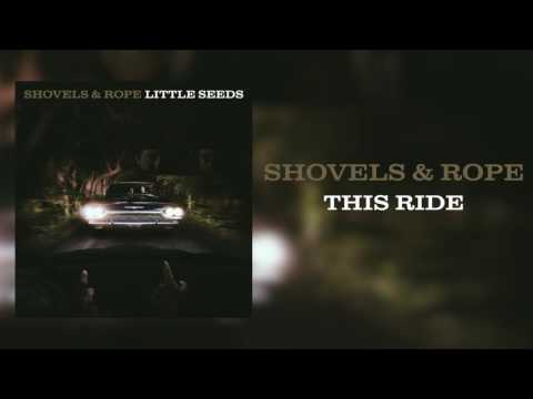 This Ride (2016) (Song) by Shovels & Rope
