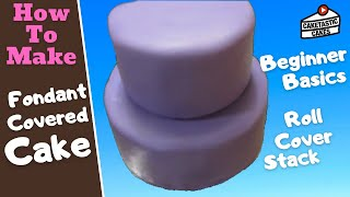 Beginner Basics Working With Fondant Tutorial - How To Roll, Cover, & Stack Cake By Caketastic Cakes