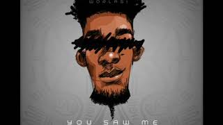 Worlasi   You Saw Me. Prod. Kayso