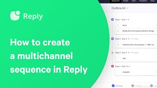 Multichannel Sequence in Reply: automate sales communications for better lead generation