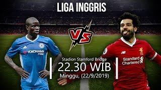 Jadwal Pertandingan dan Cara Nonton Liga Inggris Chelsea Vs Liverpool Minggu (22/9) Pukul 22.30 WIB