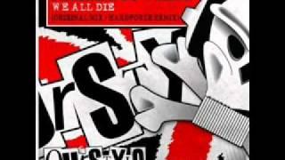 Parish + DJ Wreka - We all die (Hardforze remix)