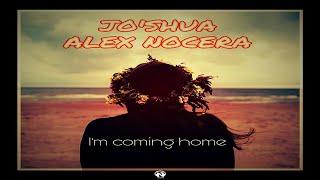 Jo'Shua & Alex Nocera - I'm Coming Home (Video Lyrics)