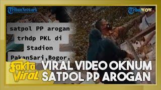Fakta Viral Oknum Satpol PP Adu Mulut dengan PKL di Bogor, Pelaku Kini Disanksi, Ini Kronologinya