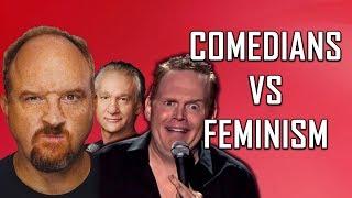 COMEDIANS vs FEMINISM (Louis C.K., Bill Burr, Bill Maher)
