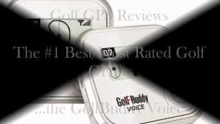Golf GPS Reviews - The GolfBuddy Voice GPS Rangefinder Review