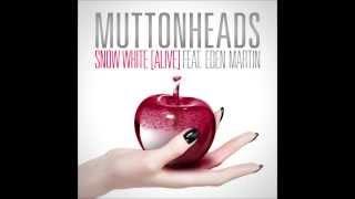 Muttonheads   Snow White Alive]   (Dj Mixka & Dj Ninix Extented Remix)
