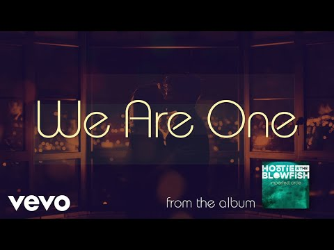 Hootie & The Blowfish - We Are One (Audio)