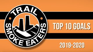 Top 10 Trail Smoke Eaters Goals of 2019-20