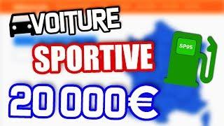 TU ACHÈTES QUOI COMME SPORTIVE AVEC 20000€ ???