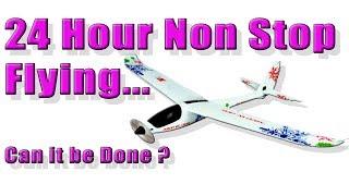 World Record Attempt - 24 Hour Non Stop Flight Micro Rc Plane