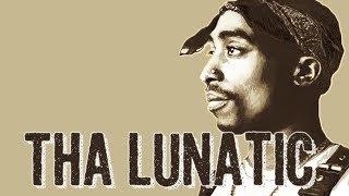 2Pac - Tha Lunatic Reaction