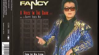 Fancy A Voice In The Dark (Longer UltraTraxx Vibes Maxi Mix)