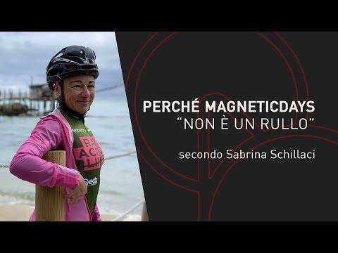 "Perché MagneticDays ""NON E' UN RULLO"" | Sabrina Schillaci"