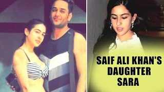 Saif Ali Khan's Daughter Sara | Bikini Pictures With Producer Vikas Gupta
