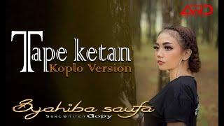Download lagu Syahiba Saufa Tape Ketan Koplo Version Mp3