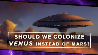 Should We Colonize Venus Instead of Mars? | Space Time | PBS Digital Studios