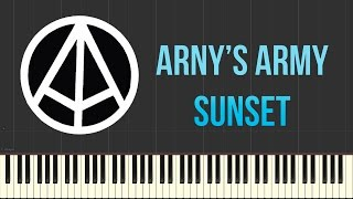 Arny's Army - Sunset (Piano Tutorial Synthesia)