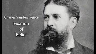 Peirce - Fixation of Belief [Philosophy Audiobook]