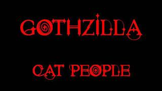 Gothzilla - Cat People - David Bowie cover