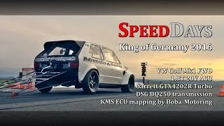 SPEEDDAYS 2016 VW Golf Mk1 DSG FWD 9,3s @ 248kmh Adrenalin Tuning