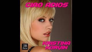 Kristina Korvin - Ciao Adios