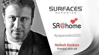 Sharing the culinary skills | meet Architect-cum-lockdown chef Neilesh Kenkare, Arch-aid | SR@Home | Surfaces Reporter