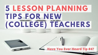 STOP STRUGGLING WITH LESSON PLANNING | 5 TIPS FOR LESSON PLANNING (COLLEGE)