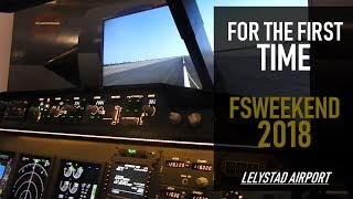 FOR THE FIRST TIME at FSweekend 2018 at Lelystad Airport