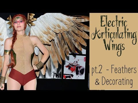 DIY Electronic Wings – pt.2 Adding Feathers | Hawkgirl Cosplay Series