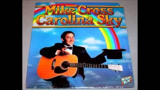 Mike Cross   Not For The Love I Can Take