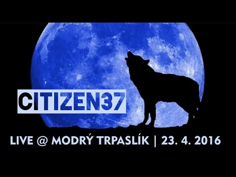 Citizen37 - Citizen37 | Modrý Trpaslík 2016 (Live / Full Concert)