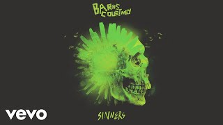 Barns Courtney - Sinners (Official Audio)