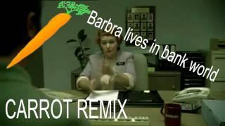 Barbra Bank World Remix Carrot