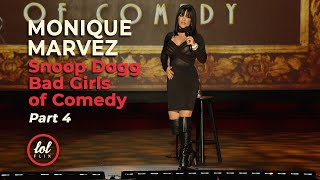 Monique Marvez • Snoop Dogg's Bad Girls of Comedy • FULL SET • Part 4 | LOLflix