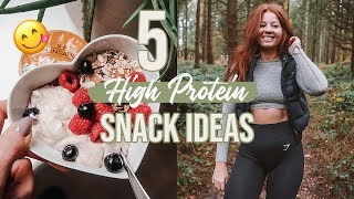 5 EASY HIGH PROTEIN SNACK IDEAS | AD