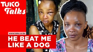 He beat me like a dog and said there is nothing I could do about it-Lucy Wangui |Tuko Talks| Tuko TV