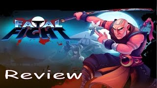 Review: Fatal Fight - (by Toghrul Samadov) - Univeral Trailer HD Gameplay